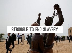 Struggle to End Slavery